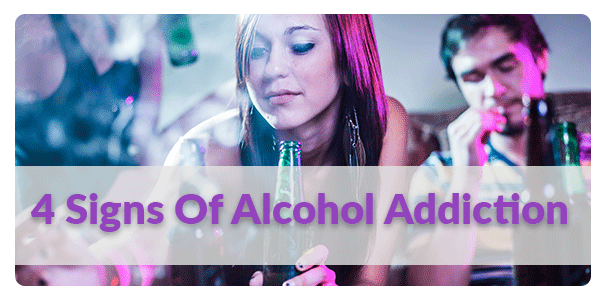 4 Signs of Alcohol Addiction